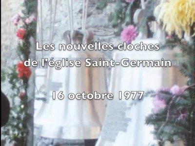 Bénédiction des nouvelles cloches de l'église de Saint-Germain (Savièse)